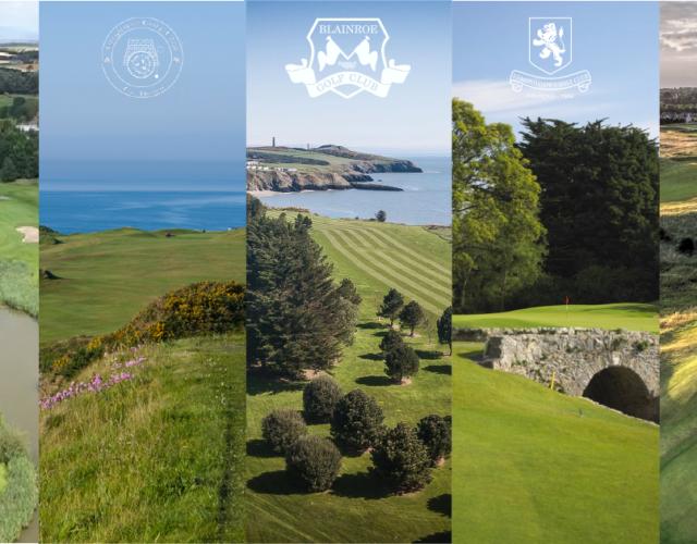 Ardglass GC, Ardee GC, Edmondstown GC,Blaineroe GC and Seapoint Golf Links
